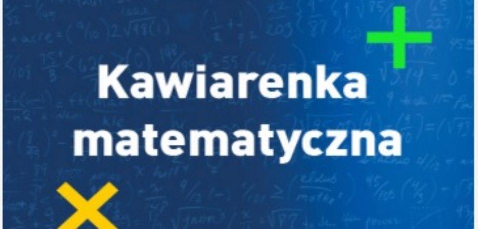 Kawiarenka Matematyczna w Kieleckim Parku Technologicznym