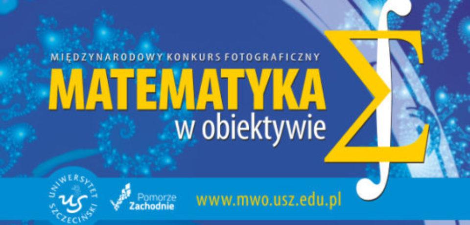 """""""MATEMATYKA W OBIEKTYWIE"""" – MIĘDZYNARODOWY KONKURS FOTOGRAFICZNY"""