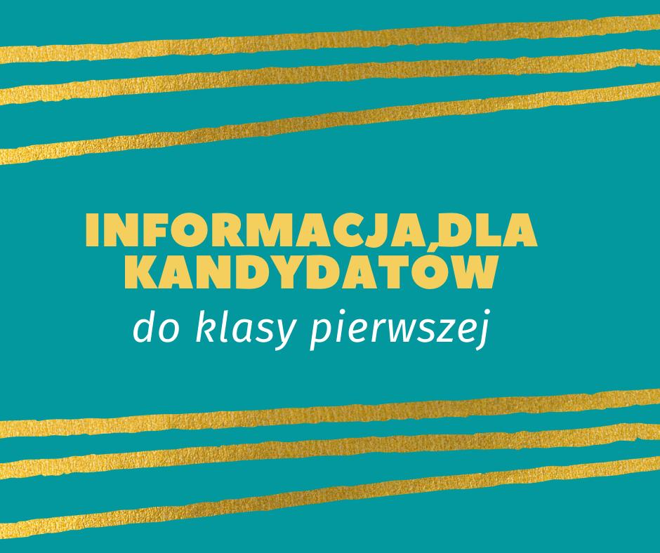 Informacja dla kandydatów